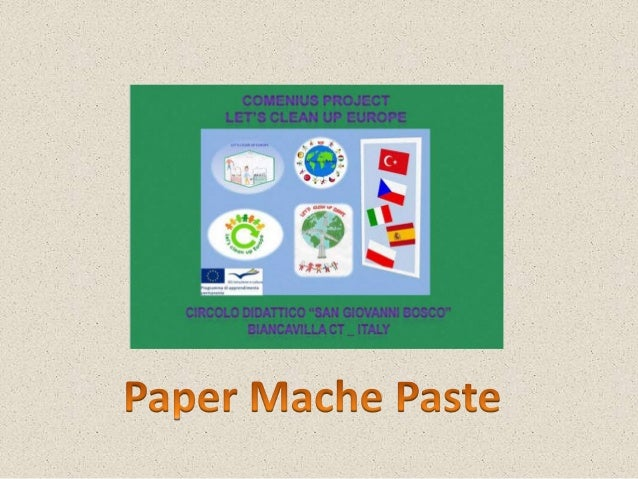 How to Make Paper Mache Paste(there are many different options):Recipe oneIngredients Needed:PaperWaterGlueSaltA little ci...