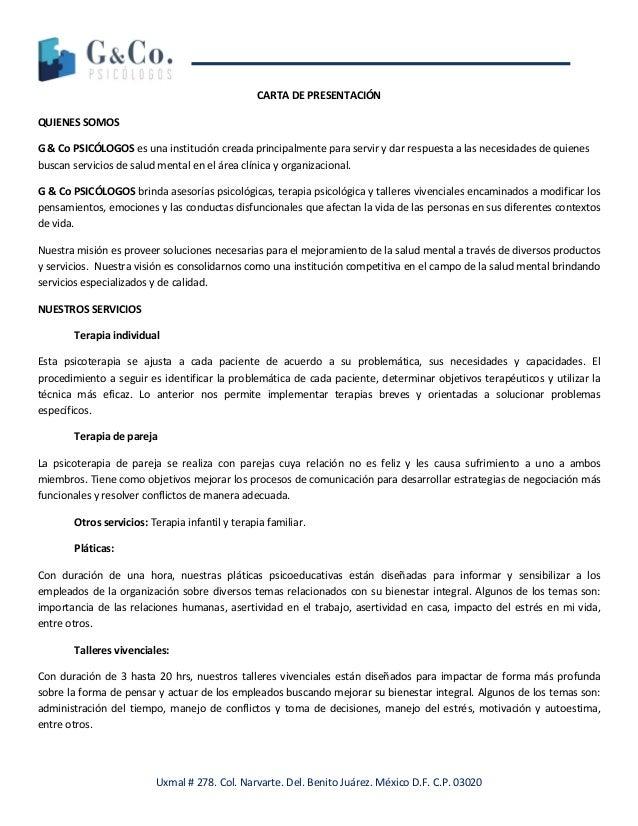 Uxmal # 278. Col. Narvarte. Del. Benito Juárez. México D.F. C.P. 03020 CARTA DE PRESENTACIÓN QUIENES SOMOS G & Co PSICÓLOG...