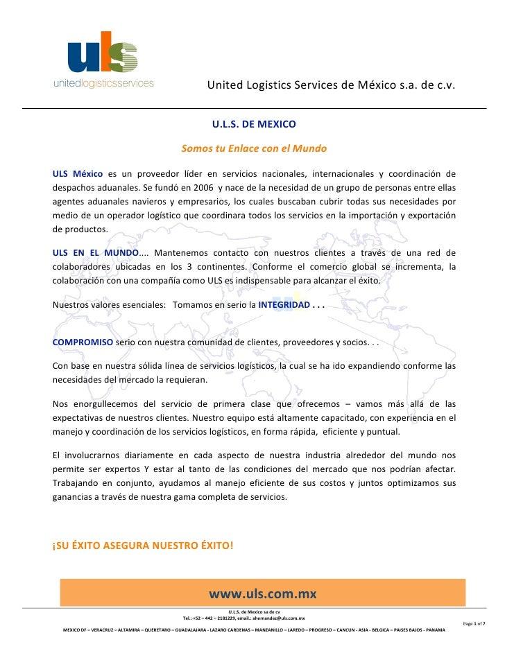 UnitedLogisticsServicesdeMéxicos.a.dec.v.                                                    ...