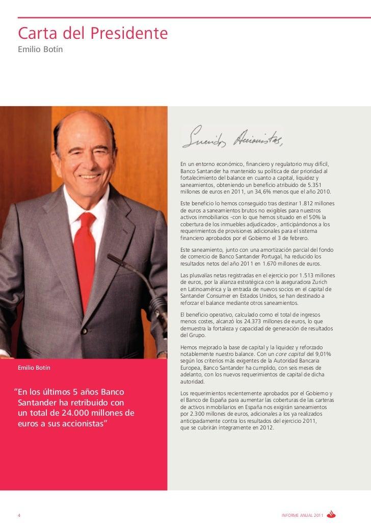 Carta del Presidente Emilio Botín                                  En un entorno económico, financiero y regulatorio muy d...