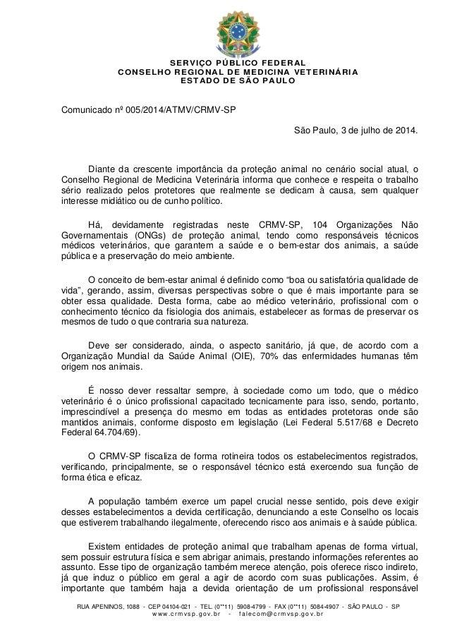 SERVIÇO PÚBLICO FEDERAL CONSELHO REGIONAL DE MEDICINA VETERINÁRIA ESTADO DE SÃO PAULO RUA APENINOS, 1088 - CEP 04104-021 -...