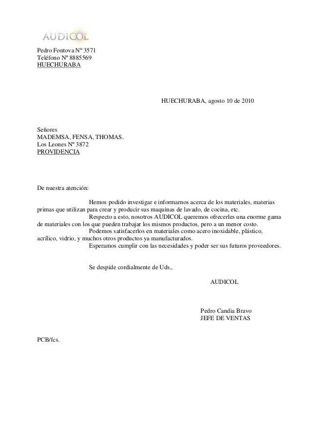 Pedro Fontova Nº 3571Teléfono Nº 8885569HUECHURABA                                                  HUECHURABA, agosto 10 ...