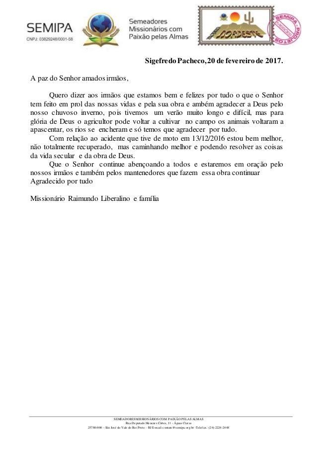 SEMEADORES MISSIONÁRIOS COM PAIXÃO PELAS ALMAS Rua Deputado Menezes Côrtes, 11 - Águas Claras 25780-000 – São José do Vale...