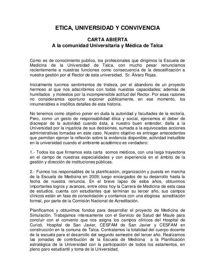 ETICA, UNIVERSIDAD Y CONVIVENCIA                          CARTA ABIERTA            A la comunidad Universitaria y Médica d...