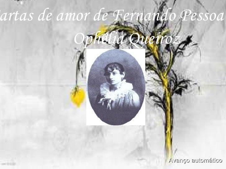 Cartas de amor de Fernando Pessoa a   Ophélia Queiroz Avanço automático