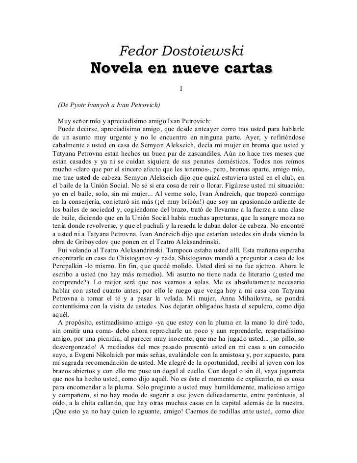 Fedor Dostoiewski             Novela en nueve cartas                                               I (De Pyotr Ivanych a I...
