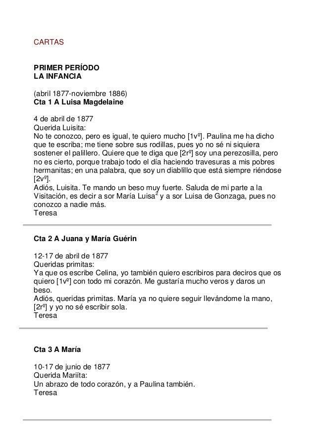 CARTAS PRIMER PERÍODO LA INFANCIA (abril 1877-noviembre 1886) Cta 1 A Luisa Magdelaine 4 de abril de 1877 Querida Luisita:...