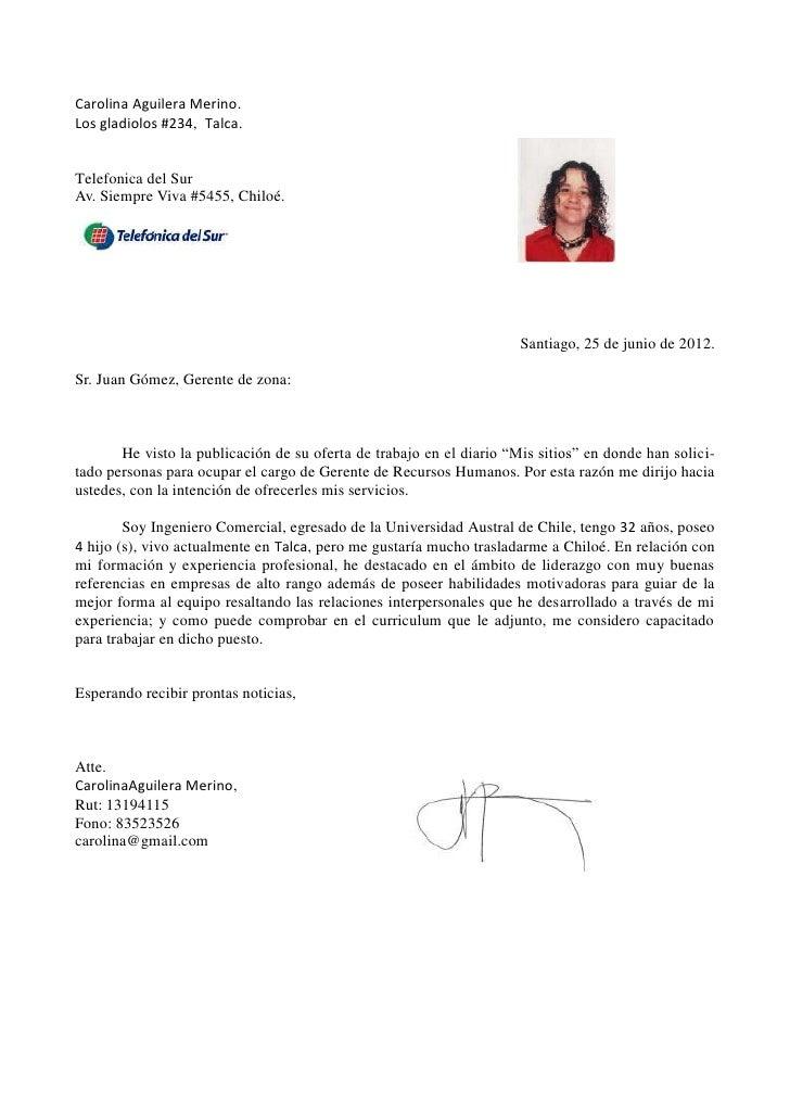 Carolina Aguilera Merino.Los gladiolos #234, Talca.Telefonica del SurAv. Siempre Viva #5455, Chiloé.                      ...