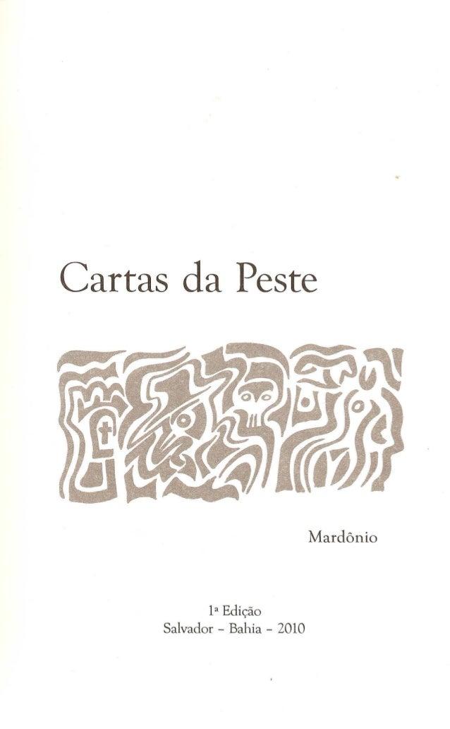 Cartas da Peste 1a Edicão Salvador - B h'.a la - 2010