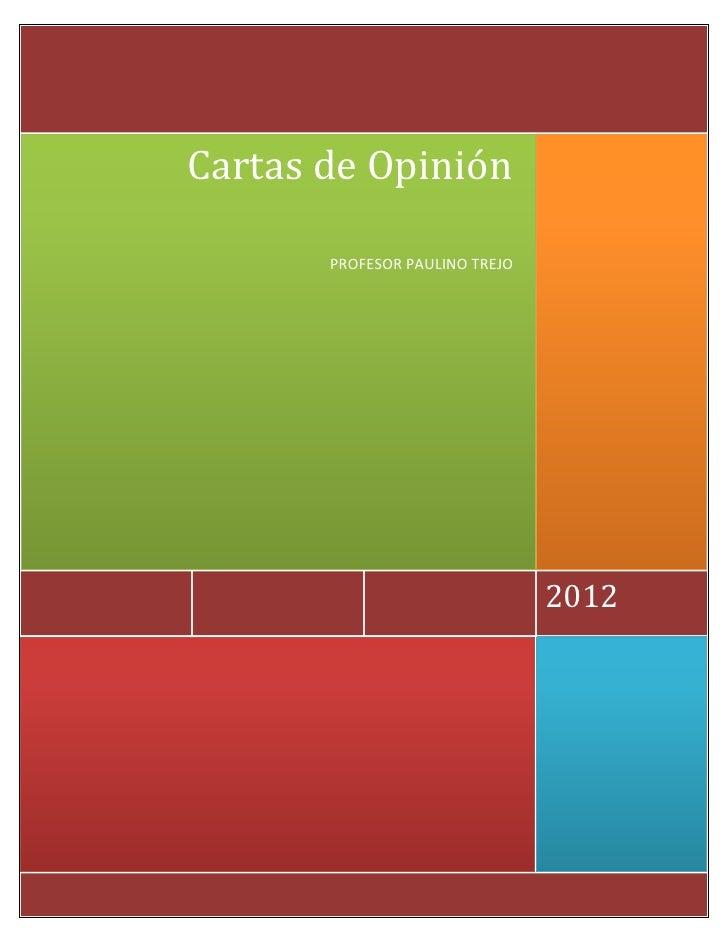 Cartas de Opinión       PROFESOR PAULINO TREJO                                2012