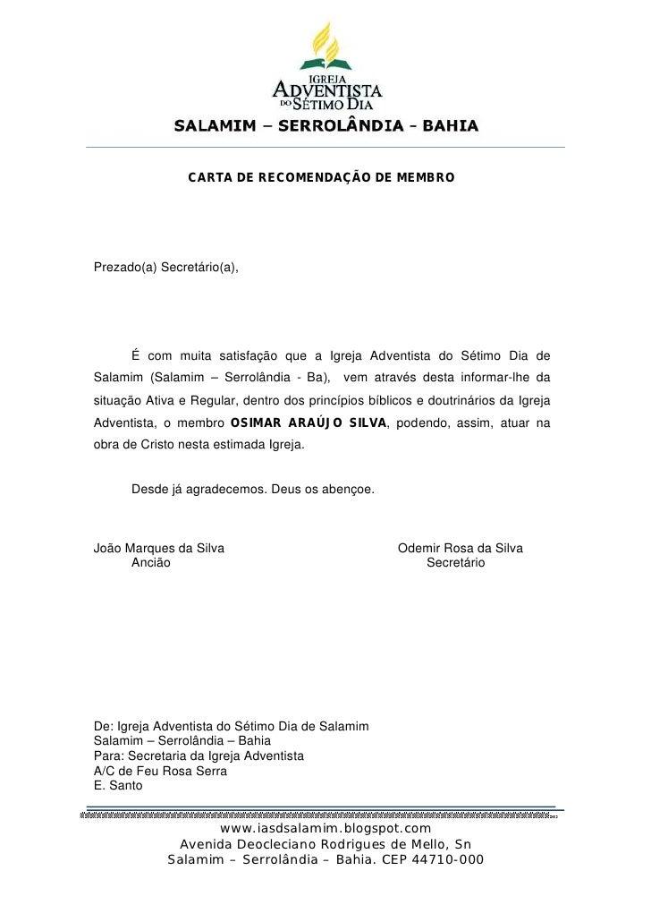 SALAMIM – SERROLÂNDIA - BAHIA                CARTA DE RECOMENDAÇÃO DE MEMBROPrezado(a) Secretário(a),      É com muita sat...