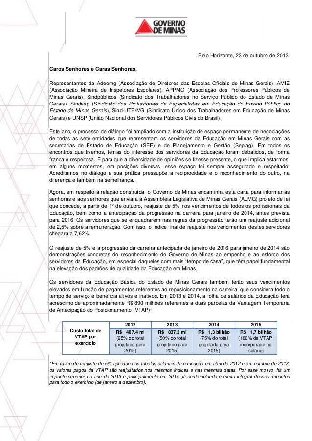 Belo Horizonte, 23 de outubro de 2013. Caros Senhores e Caras Senhoras, Representantes da Adeomg (Associação de Diretores ...
