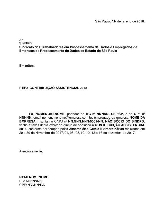S�o Paulo, NN de janeiro de 2018. Ao SINDPD Sindicato dos Trabalhadores em Processamento de Dados e Empregados de Empresas...