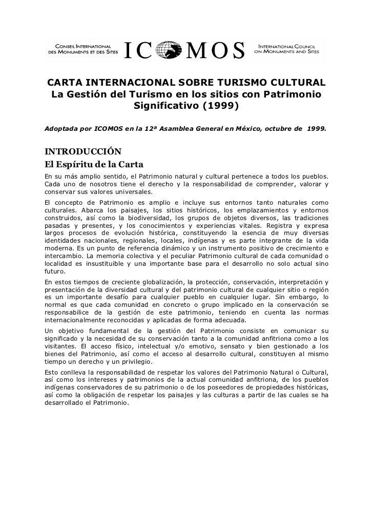 CARTA INTERNACIONAL SOBRE TURISMO CULTURAL La Gestión del Turismo en los sitios con Patrimonio                 Significati...