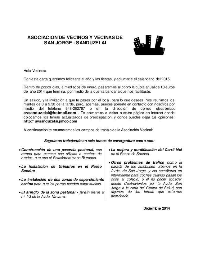 ASOCIACION DE VECINOS Y VECINAS DE SAN JORGE - SANDUZELAI  Hola Vecino/a:  Con esta carta queremos felicitarte el año y la...