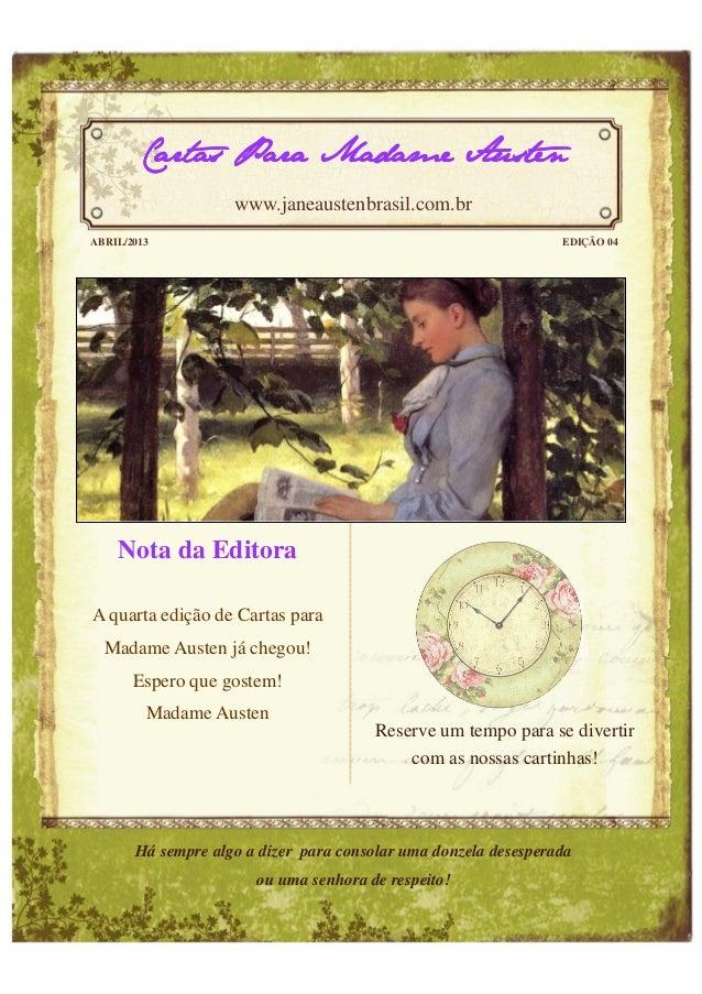 Cartas Para Madame Austen                    www.janeaustenbrasil.com.brABRIL/2013                                        ...