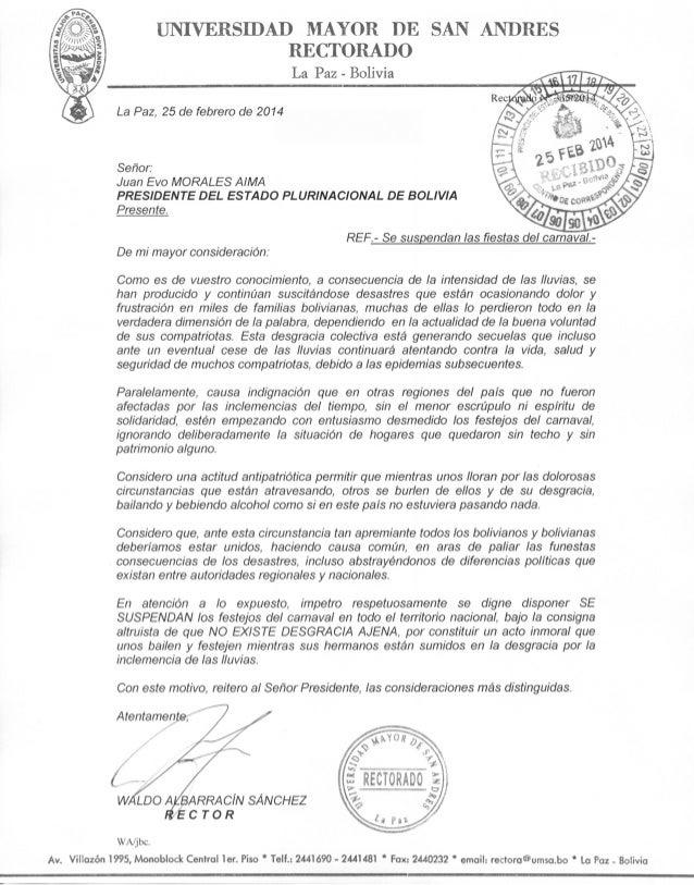 T]iIYERSIDAD MAYOR DE SAN AIDRES RECTORADO La Paz - Bolivia La Paz, 25 de febrero de 2014  Señor: Juan Evo MORALES AIMA PR...
