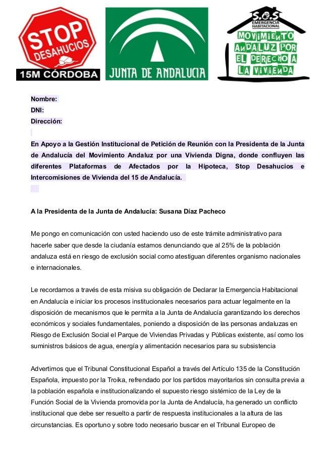 Nombre:  DNI:  Dirección:  En Apoyo a la Gestión Institucional de Petición de Reunión con la Presidenta de la Junta  de An...