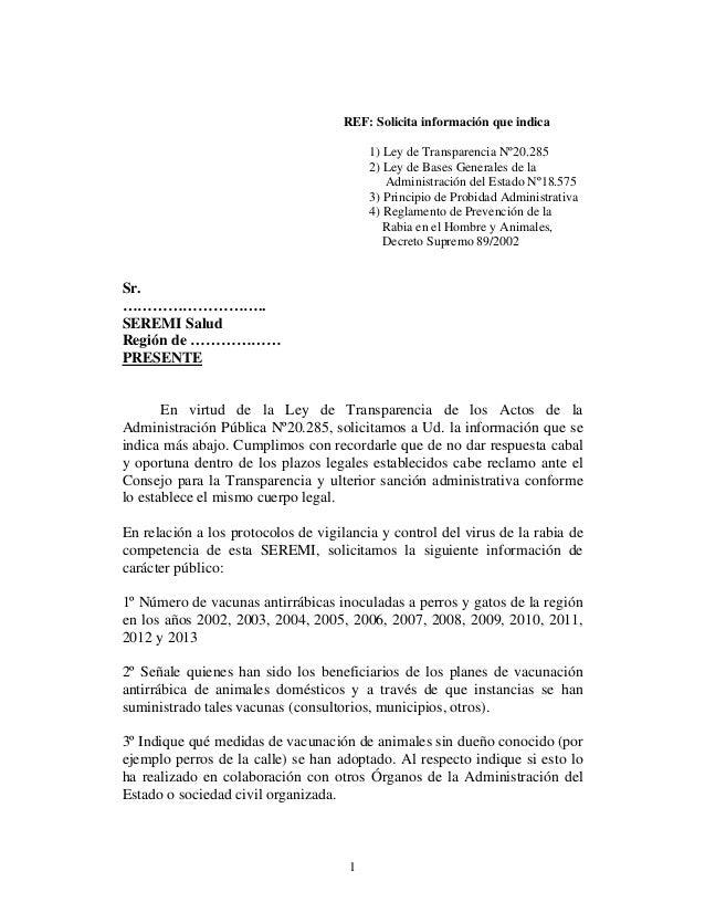 1 REF: Solicita información que indica 1) Ley de Transparencia Nº20.285 2) Ley de Bases Generales de la Administración del...