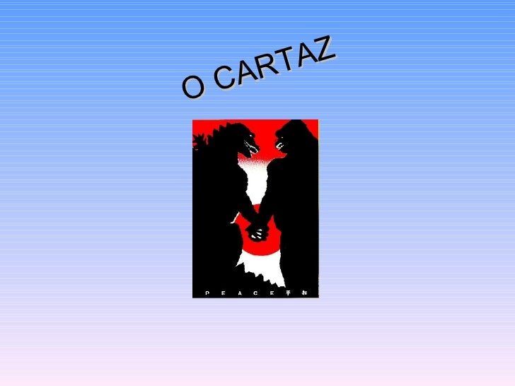 O CARTAZ