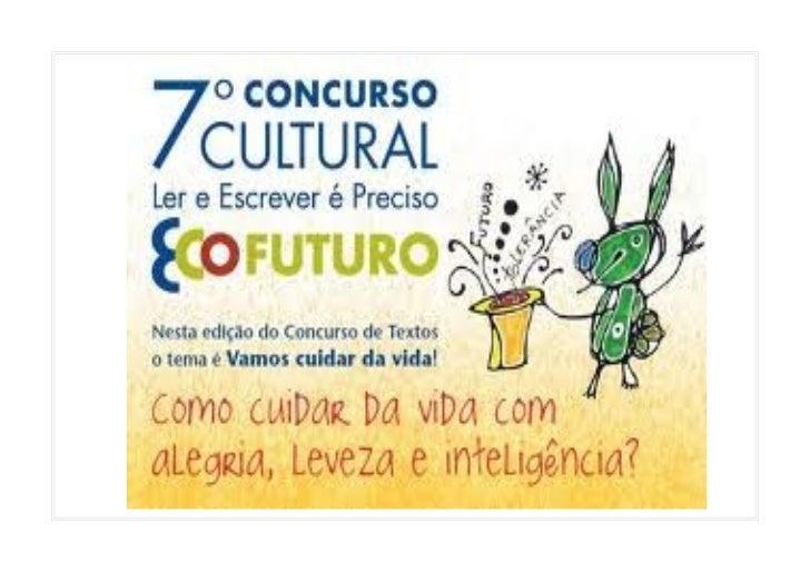 O QUE É ?    O Concurso Cultural Ler e Escrever é Preciso   incentiva o hábito da leitura e expressão autoralatravés da es...