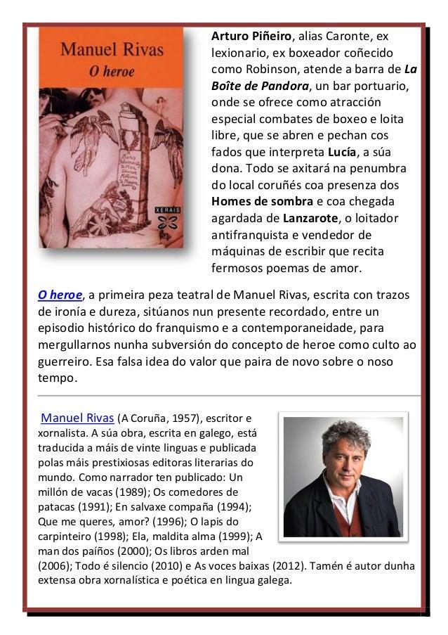 Arturo Piñeiro, alias Caronte, ex lexionario, ex boxeador coñecido como Robinson, atende a barra de La Boîte de Pandora, u...