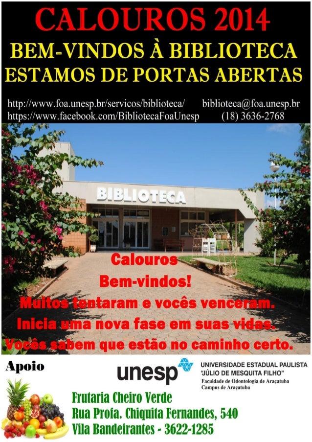"""Cartaz Calouros 2014 - Biblioteca """"Honório Monteiro"""""""
