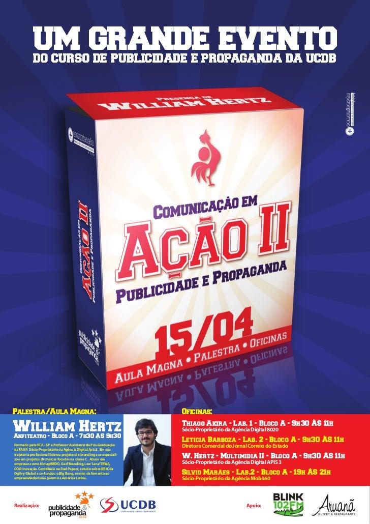 um grande evento            do curso de publicidade e propaganda da ucdbPalestra/Aula Magna:                              ...
