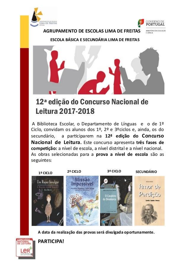 12� edi��o do Concurso Nacional de Leitura 2017-2018 A Biblioteca Escolar, o Departamento de L�nguas e o de 1� Ciclo, conv...