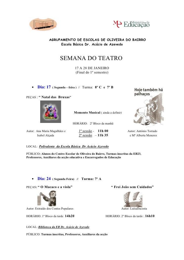 AGRUPAMENTO DE ESCOLAS DE OLIVEIRA DO BAIRRO                      Escola Básica Dr. Acácio de Azevedo                     ...