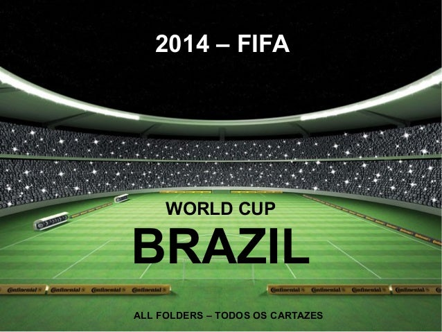 2014 – FIFA WORLD CUP BRAZIL ALL FOLDERS – TODOS OS CARTAZES