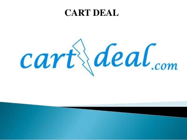 CART DEAL