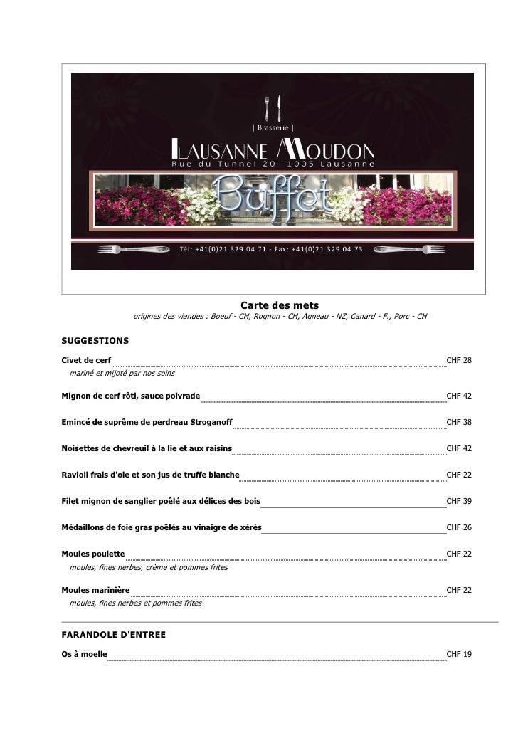 Carte des mets                    origines des viandes : Boeuf - CH, Rognon - CH, Agneau - NZ, Canard - F., Porc - CHSUGGE...