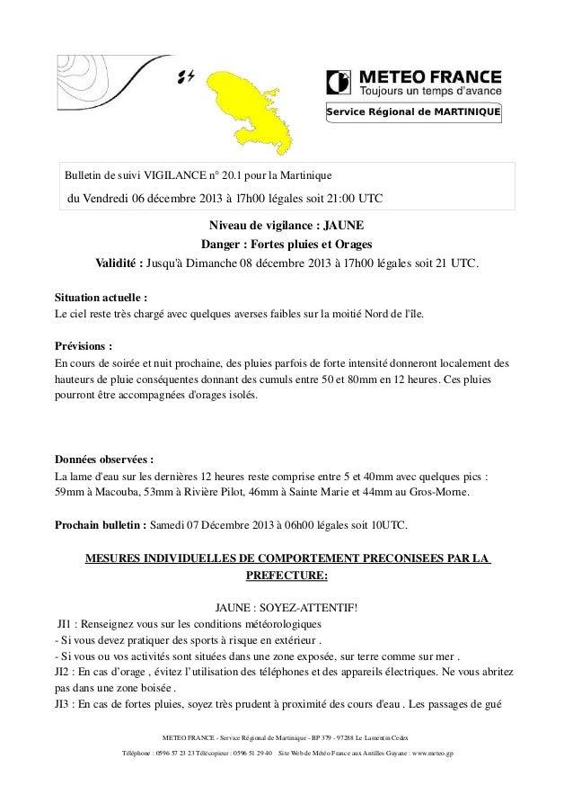 Bulletin de suivi VIGILANCE n° 20.1 pour la Martinique  du Vendredi 06 décembre 2013 à 17h00 légales soit 21:00 UTC Niveau...