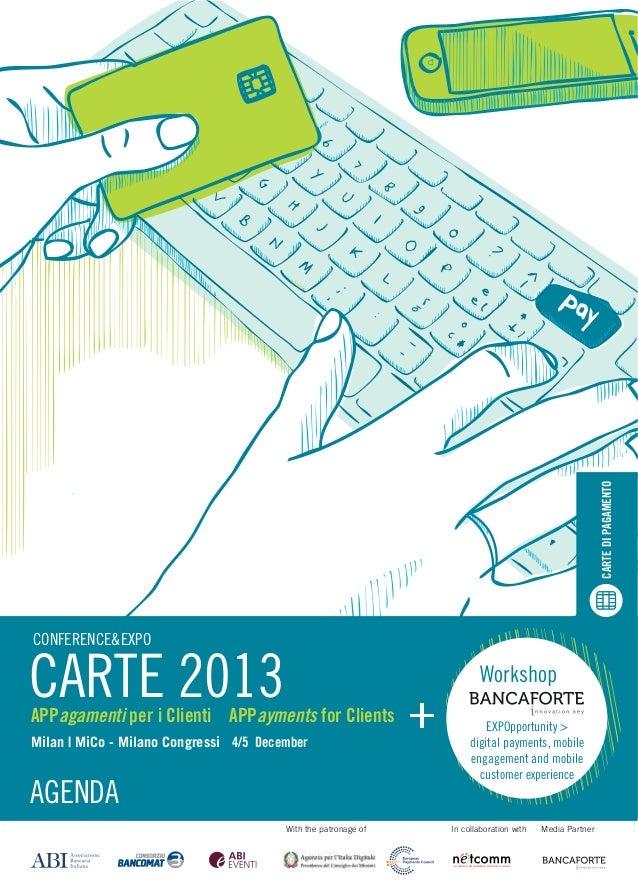 CARTE DI PAGAMENTO CARTE DI PAGAMENTO  CONFERENCE&EXPO  CARTE 2013 CONFERENCE&EXPO  CARTE 2013  APPagamenti per i Clienti ...