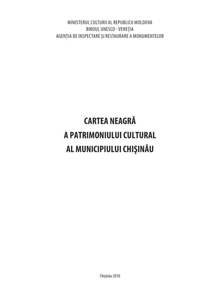 Cartea Neagra A Patrimoniului Cultural Al Municipiului Chisinau