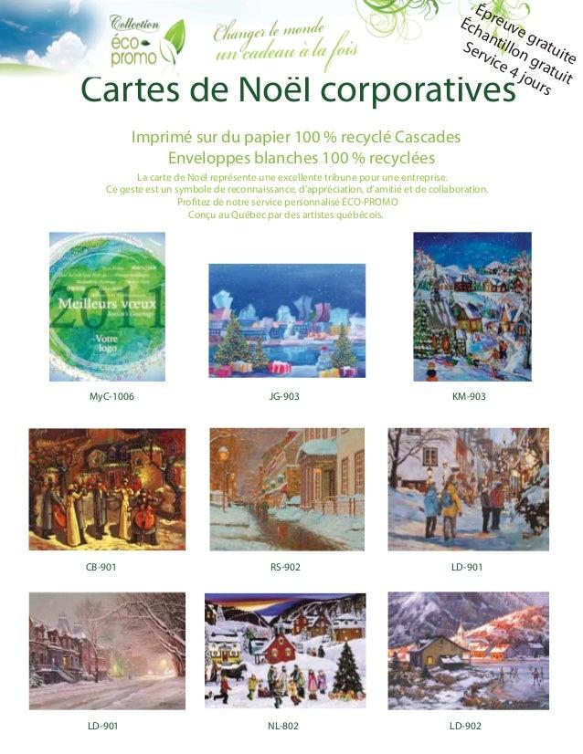 Cartes de Noël corporatives Imprimé sur du papier 100 % recyclé Cascades Enveloppes blanches 100 % recyclées La carte de N...