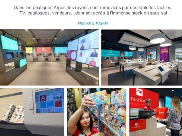 Dans les boutiques Argos, les rayons sont remplacés par des tablettes tactiles, TV, catalogues, vendeurs…donnant accès à l...