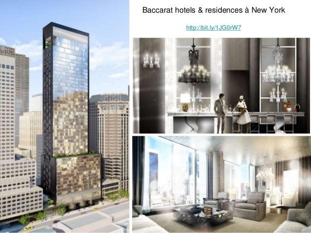 Baccarat hotels & residences à New York http://bit.ly/1JG0rW7 9