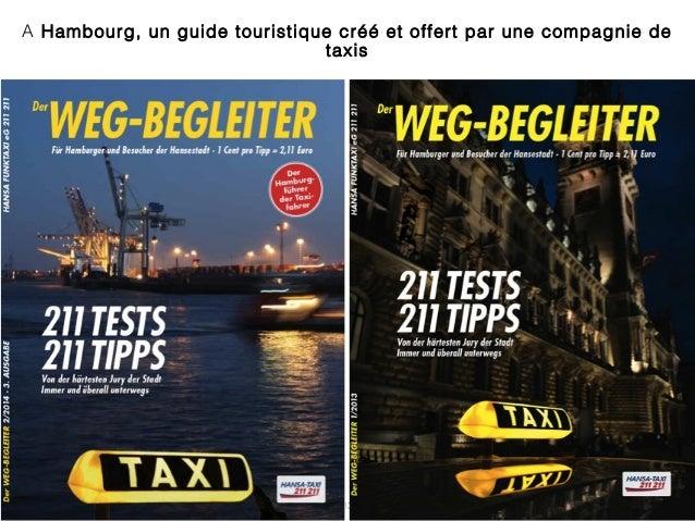 13 A Hambourg, un guide touristique créé et offert par une compagnie de taxis