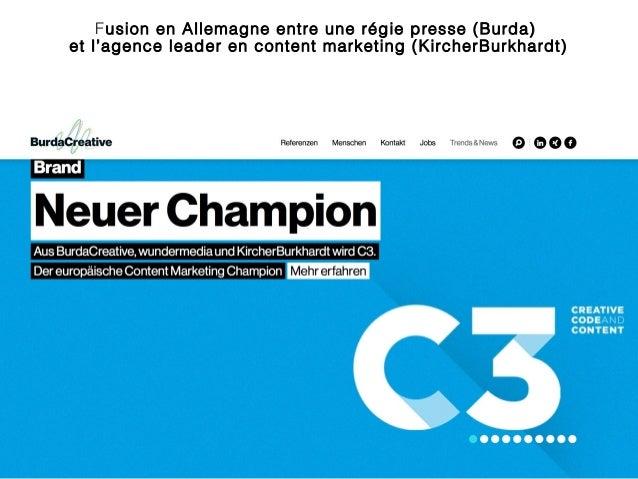 Fusion en Allemagne entre une régie presse (Burda) et l'agence leader en content marketing (KircherBurkhardt) 15