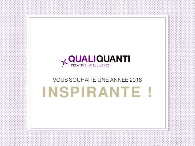 VOUS SOUHAITE UNE ANNEE 2016 INSPIRANTE !