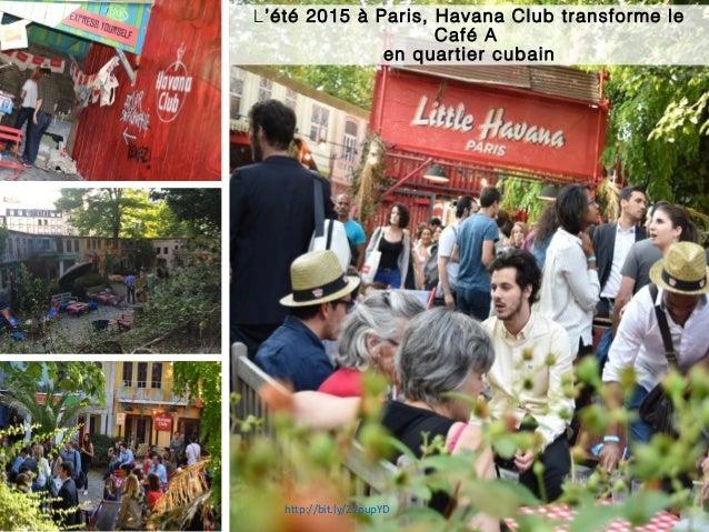 L'été 2015 à Paris, Havana Club transforme le Café A en quartier cubain http://bit.ly/22pupYD