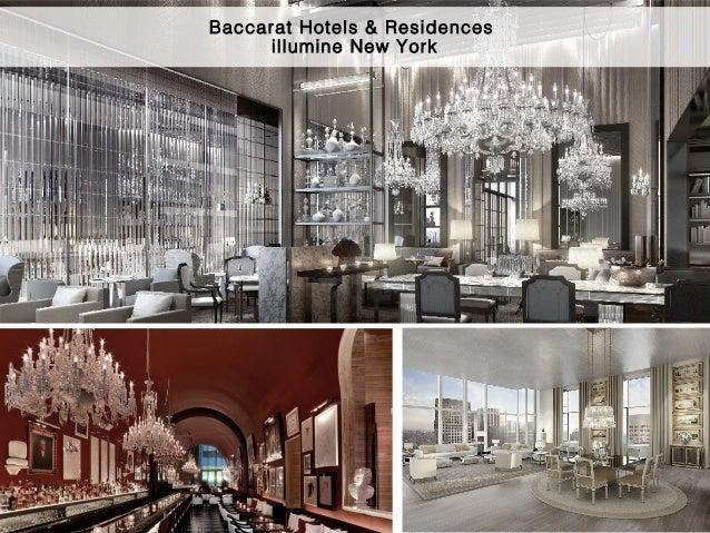 6 Baccarat Hotels & Residences illumine New York