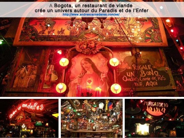 7 A Bogota, un restaurant de viande crée un univers autour du Paradis et de l'Enfer http://www.andrescarnederes.com/es/