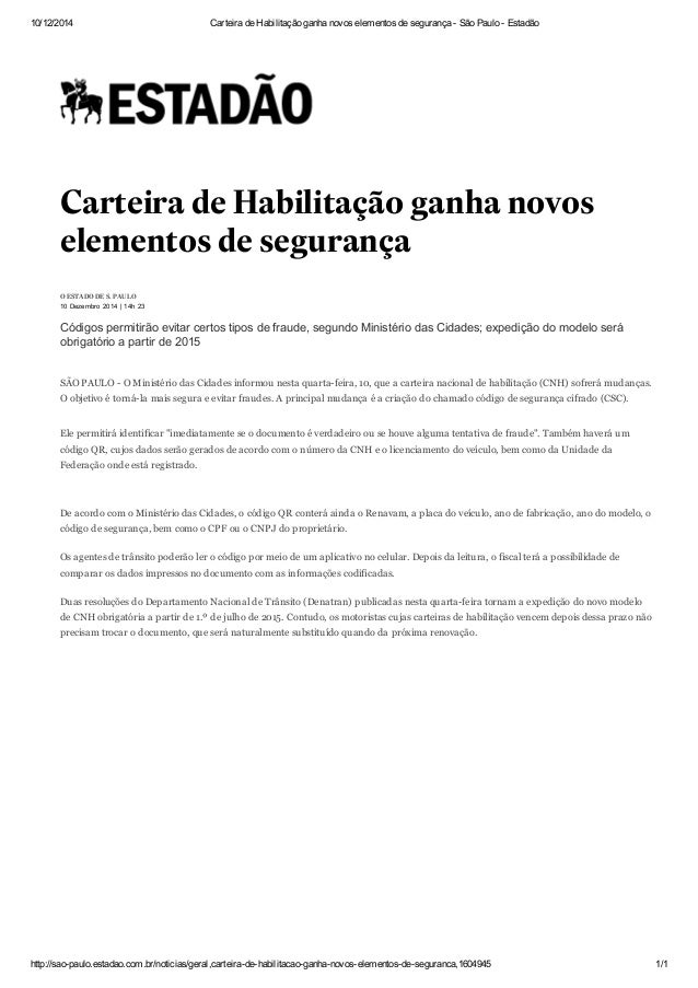 10/12/2014 Carteira de Habilitação ganha novos elementos de segurança São  Paulo Estadão  Carteira de Habilitação ganha ...