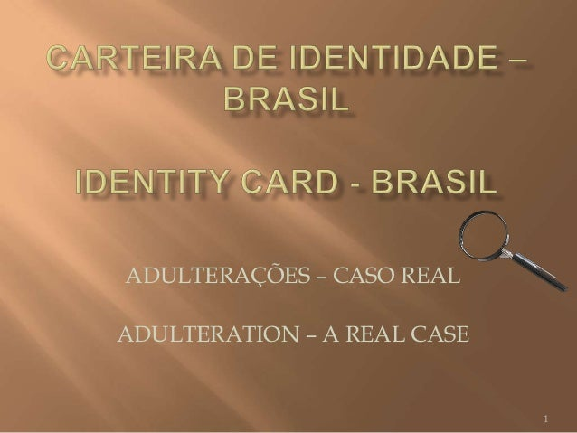 ADULTERAÇÕES – CASO REALADULTERATION – A REAL CASE                             1
