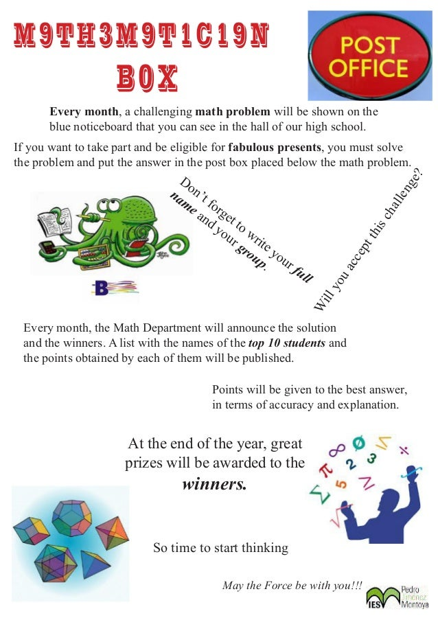 M9TH3M9T1C19N                    B0X      Every month, a challenging math problem will be shown on the      blue noticeboa...
