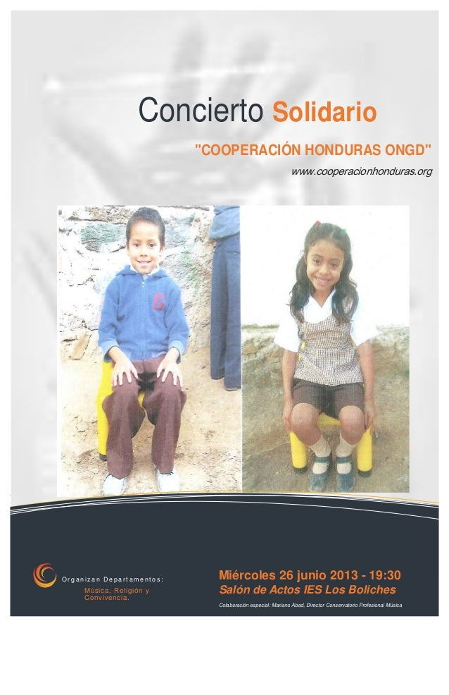 """Concierto Solidario""""COOPERACIÓN HONDURAS ONGD""""www.cooperacionhonduras.orgO r g a n i z a n D e p a r t a m e n t o s :Músi..."""