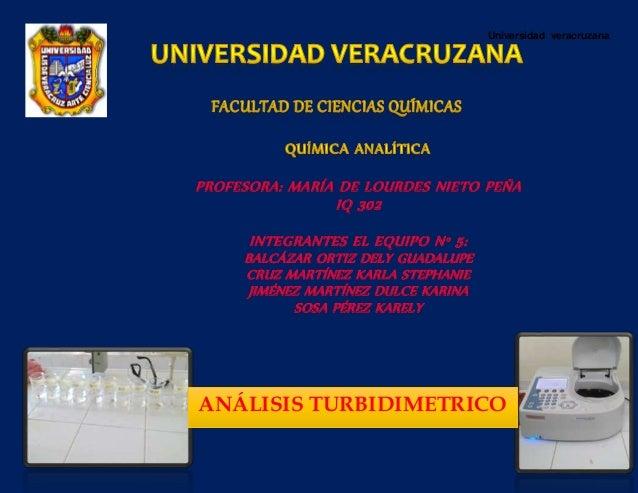 Universidad veracruzana PROFESORA: MARÍA DE LOURDES NIETO PEÑA IQ 302 INTEGRANTES EL EQUIPO N° 5: BALCÁZAR ORTIZ DELY GUAD...